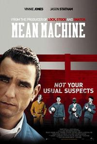 Nuožmi mašina / Mean Machine (2001)