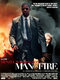 Degantis žmogus / Man on Fire (2004)