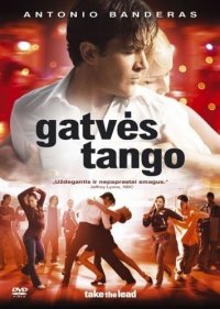 Gatvės tango / Take the Lead (2006) online