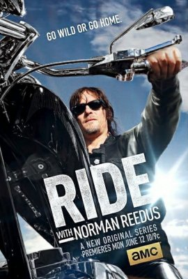 Ant motociklo su Normanu Rydusu (1 Sezonas) / Ride with Norman Reedus (Season 1) (2016)