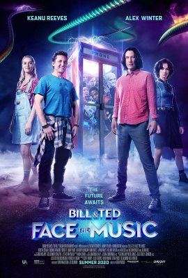 Bilas ir Tedas gelbėja Visatą / Bill & Ted Face the Music (2020)